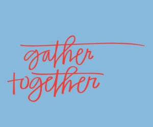 Gather Together - A Thanksgiving Story